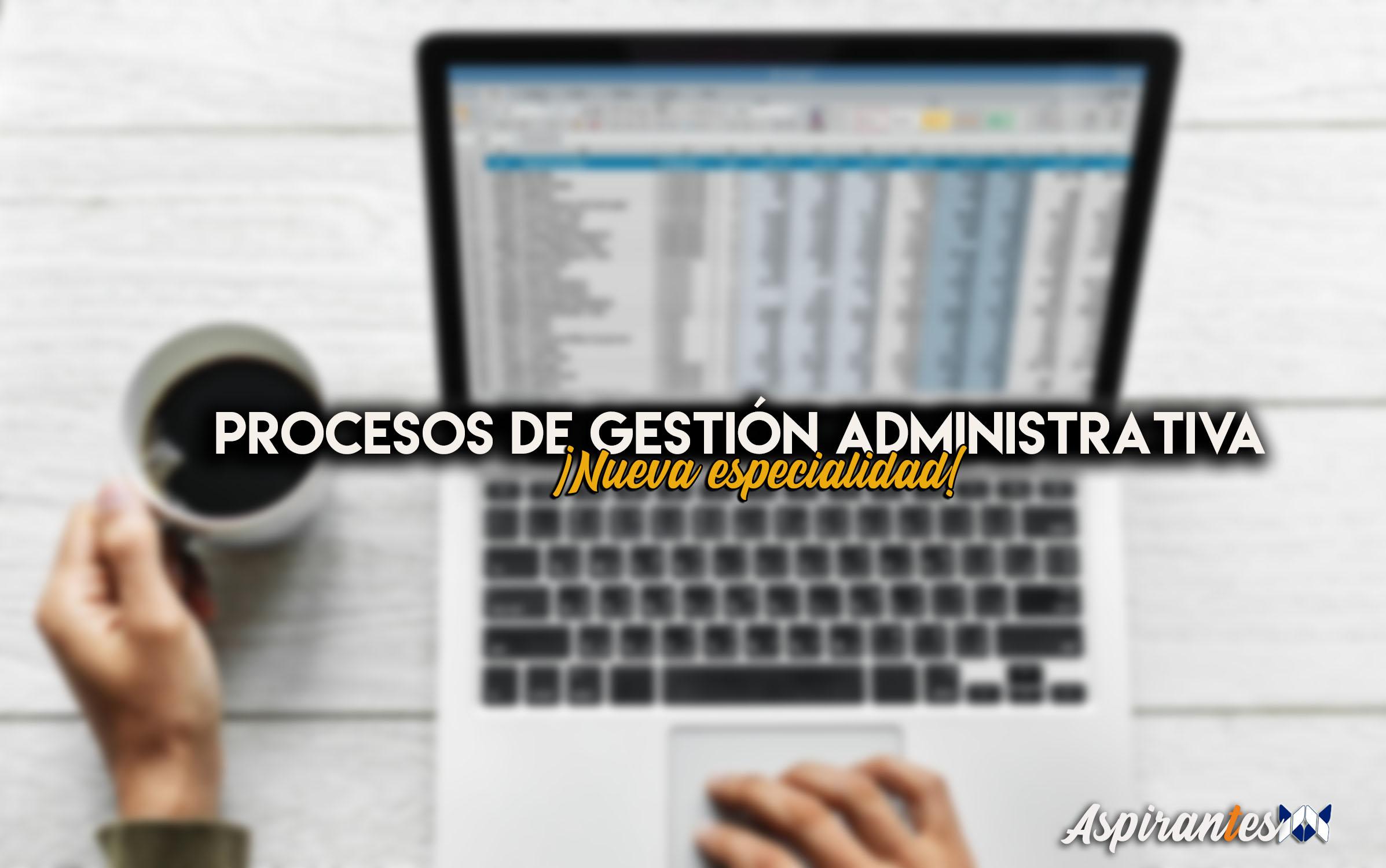 Oposiciones de Procesos de Gestión Administrativa, Ya disponible en TecnosZubia