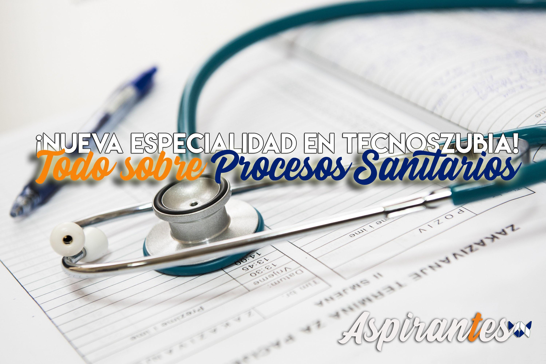 Oposiciones de Procesos Sanitarios: toda la información