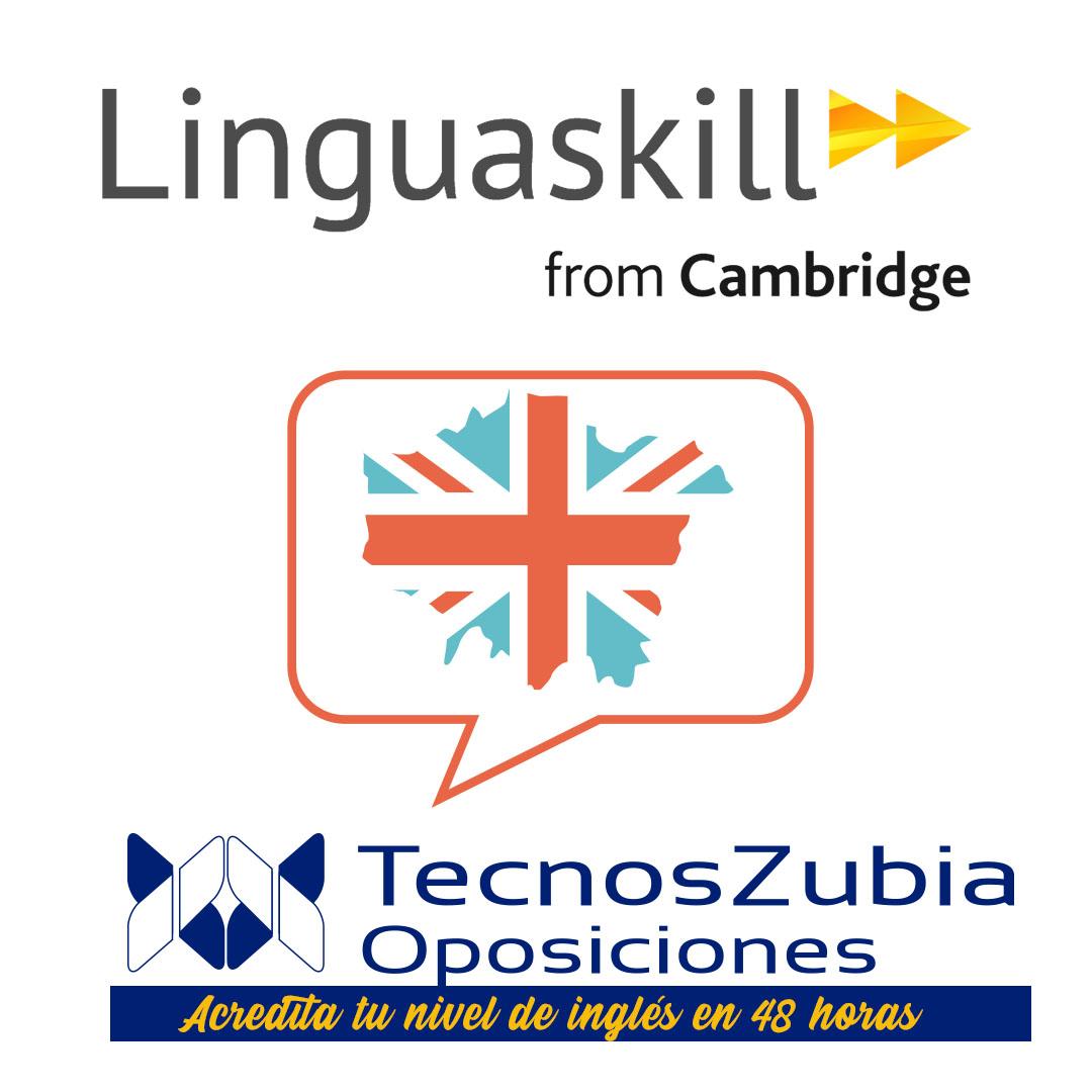 Linguaskill en Tecnoszubia Oposiciones